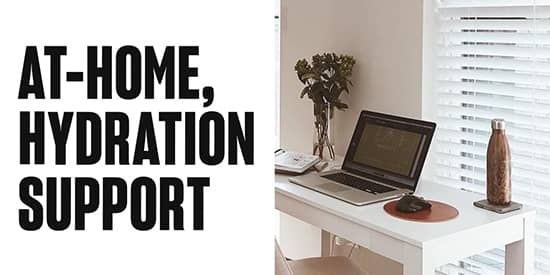 At Home Hydration Support