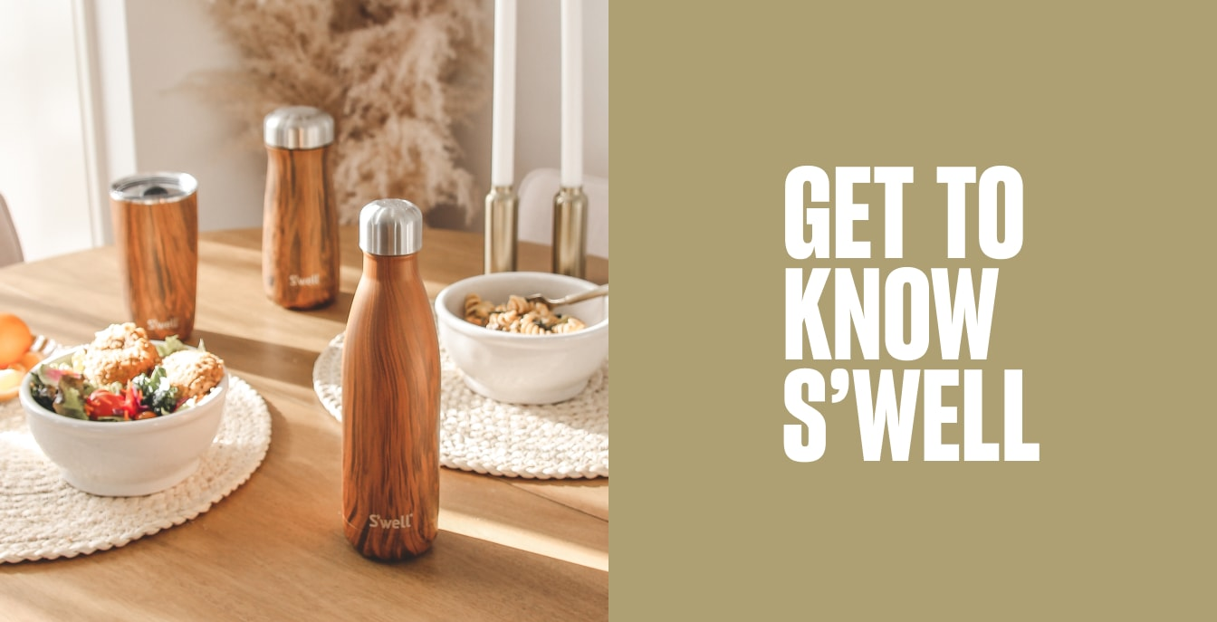 GET TO KNOW S'WELL